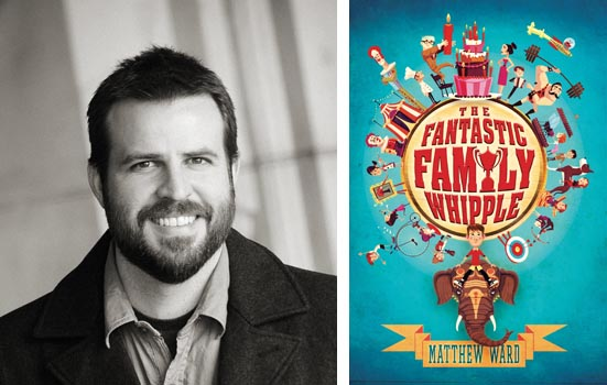 Interview with Matt Ward, author of 'The Fantastic Family Whipple'